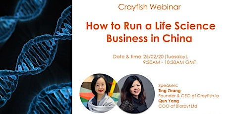 Crayfish Webinar: How to Run a Life Science Business in China? tickets
