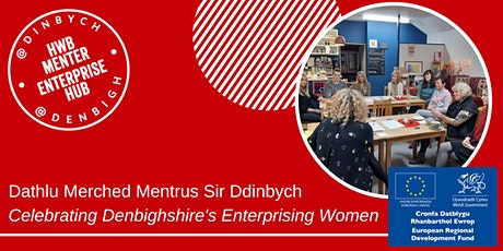 Dathlu Merched Mentrus Sir Ddinbych -  Denbighshire's Enterprising Women tickets