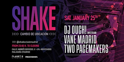 Shake Club. Line up 25/01/2020 : Two Pacemakers//Vane Madrid//Dj Ouch (Switzerland)