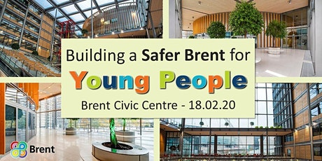 Building a Safer Brent for Young People tickets