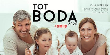 Tot Boda & Family: Sáb. 15 febrero de 11-20h y Dom. 16 febrero de 11-15h tickets