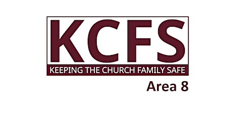 KCFS Training (Area 8) - Keeping the Church Family Safe tickets