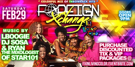 Foreign Xchange: In Living Color Throwback Edition tickets