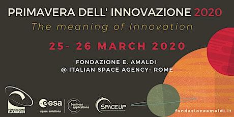 Primavera dell' Innovazione 2020 : Space & Technology Transfer biglietti