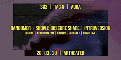 3Ø3 - Tag X - Aura: Randomer / SHDW&Obscure Shape / Introversion tickets