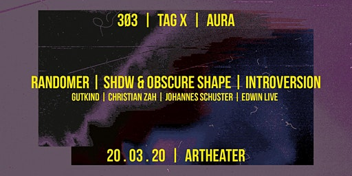 3Ø3 - Tag X - Aura: Randomer / SHDW&Obscure Shape / Introversion