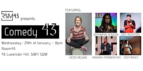 Comedy 43 - 29th of January tickets