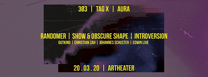 3Ø3 - Tag X - Aura: Randomer / SHDW&Obscure Shape / Introversion: Bild