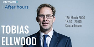 Onward After Hours with Rt Hon Tobias Ellwood MP