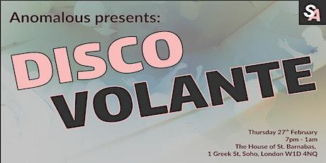 Anomalous Presents: Disco Volante tickets