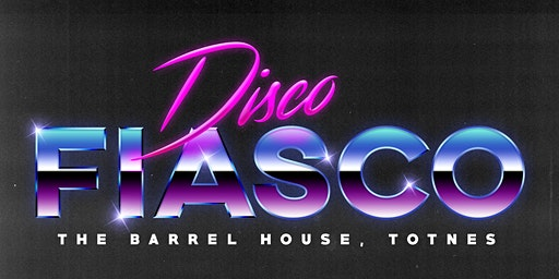 Disco Fiasco 2.0 - Fundraiser for The Holly Scholarship