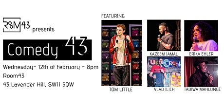 Comedy 43 - 12th of February tickets