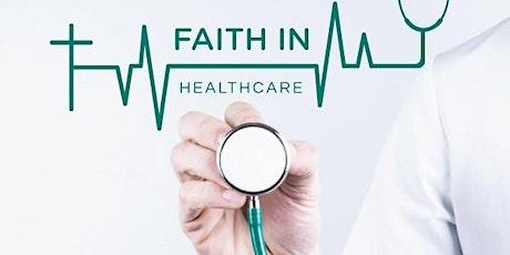 FAITH IN HEALTHCARE - APRIL 2020 tickets