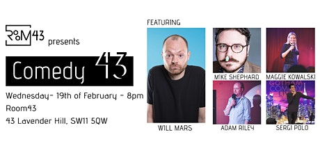 Comedy 43 - 19th of February tickets