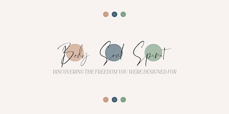 Body, Soul, Spirit tickets