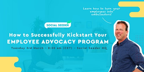 WORKSHOP: How to Successfully Kickstart Your Employee Advocacy Program tickets
