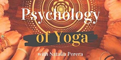 PSYCHOLOGY OF YOGA with Natalia Perera tickets