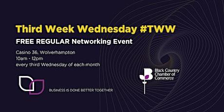 Third Week Wednesday - Biz Networking in 2020 with a digital twist! Wolverhampton tickets