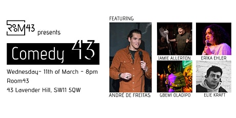 Comedy 43 - 11th of March tickets