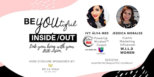 BE YOUtiful INSIDE/OUT - 2020 VISION