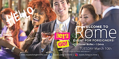 Welcome to Rome ! Event for foreigners