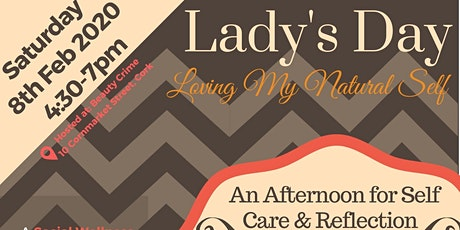 Lady's Day - Loving My Natural Self tickets