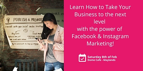 Learn how to take your business to the next level with the power of Facebook Marketing! tickets