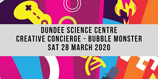 Creative Concierge -  Dundee Science Centre - Bubble Monster Show