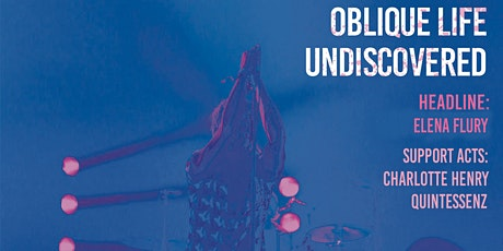 Oblique Life Undiscovered: January tickets