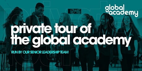 Private Tour of The Global Academy tickets