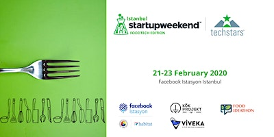 Techstars Startup Weekend Istanbul: FoodTech 02/20