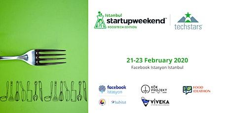 Techstars Startup Weekend Istanbul: FoodTech 02/20 tickets