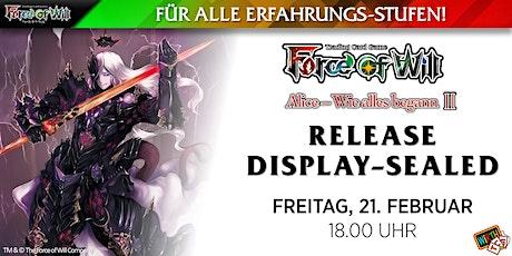 "Force of Will ""Alice - Wie Alles Begann II"" Release: Display Sealed Tickets"