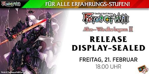 "Force of Will ""Alice - Wie Alles Begann II"" Release: Display Sealed"