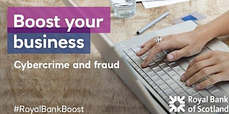 Cyber Crime and Fraud Awareness #RoyalBankBoost tickets