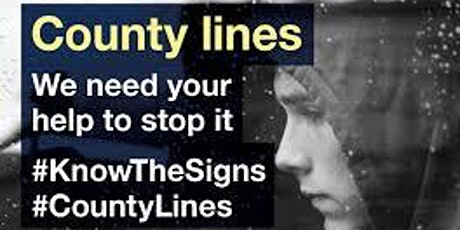 County Lines - Know the signs! tickets