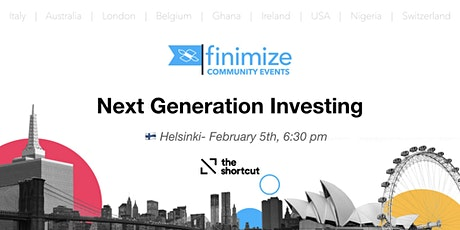 #Finimize Community Presents: Next Generation Investing, Helsinki tickets