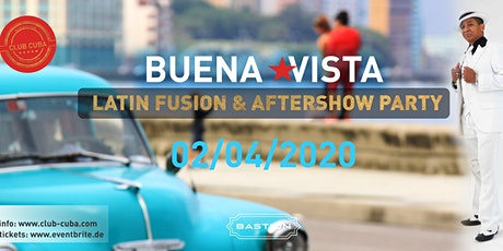 LATIN FUSION  &   BUENA VISTA AFTERSHOW PARTY Tickets