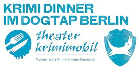 KrimiDinner im DogTap Berlin Tickets