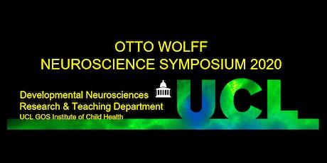 UCL ICH DEVELOPMENTAL NEUROSCIENCES OTTO WOLFF NEUROSCIENCE SYMPOSIUM 2020 tickets