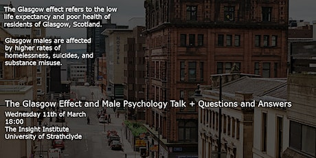 Glasgow Effect and Male Psychology Talk + Questions and Answers tickets