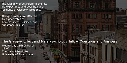 The 'Glasgow Effect' and Male Psychology Talk + Questions and Answers