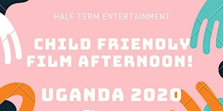 Child Friendly Film Afternoon, Half Term Entertainment! tickets