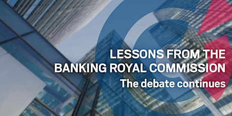 WA | Lessons from the Banking Royal Commission: the Debate Continues tickets