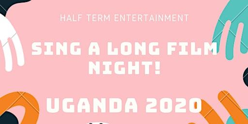 SING A LONG FILM NIGHT!