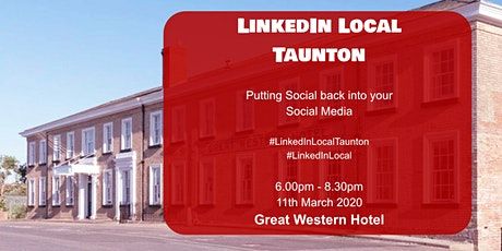 LinkedInLocal Taunton Great Western Hotel 2020 tickets