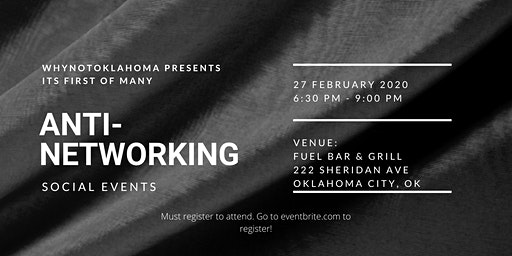 WhyNotOK's Anti-Networking Event