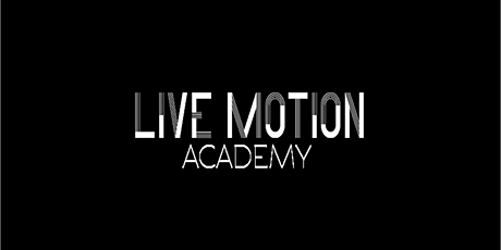 Live Motion Academy - Launch Event tickets