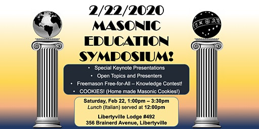 Libertyville Lodge # 492  Masonic Education Symposium