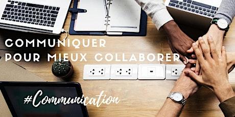 """Formation """"Communiquer pour mieux collaborer"""" - 11 & 20/03/2020 billets"""